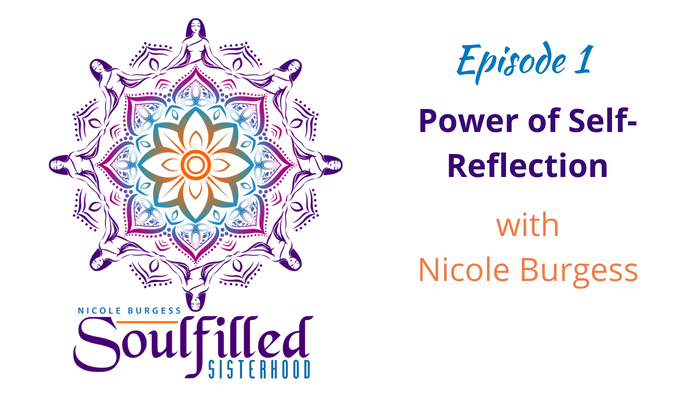 Soulfilled Sisterhood Episode 1 Nicole Burgess