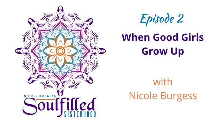 Soulfilled Sisterhood Episode 2 Nicole Burgess