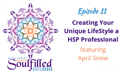 Ep 11: Creating Your Unique LifeStyle as an HSP Professional
