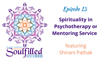 Ep 13: Spirituality in Psychotherapy or Mentoring Services