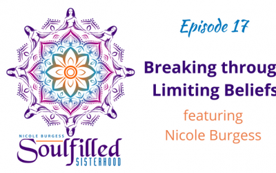 Ep 17: Breaking through Limiting Beliefs