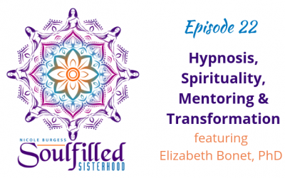 Ep 22: Hypnosis, Spirituality, Mentoring and Transformation