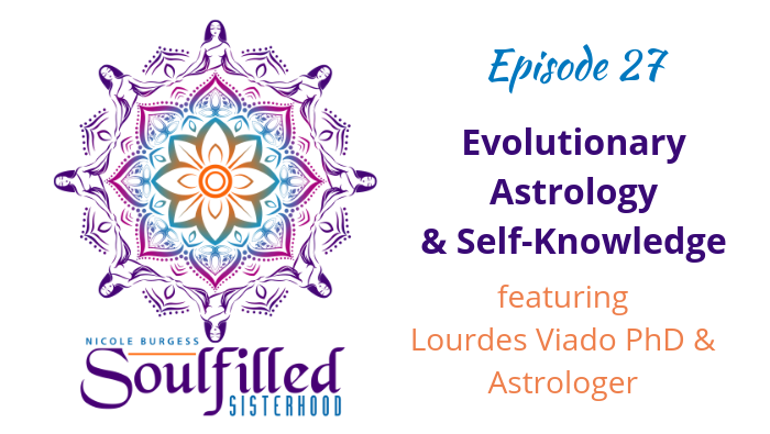 Ep 27: Evolutionary Astrology and Self Knowledge