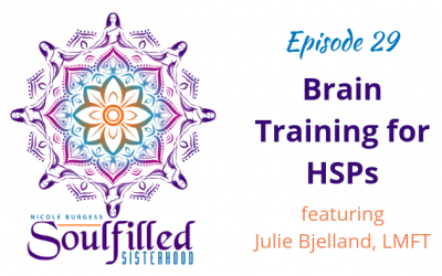 Ep 29: Brain Training for HSP