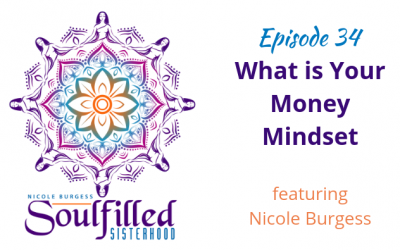 Ep 34: What is Your Money Mindset?
