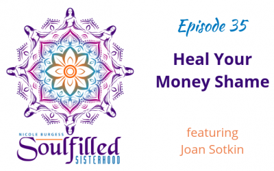 Ep 35: Heal Your Money Shame