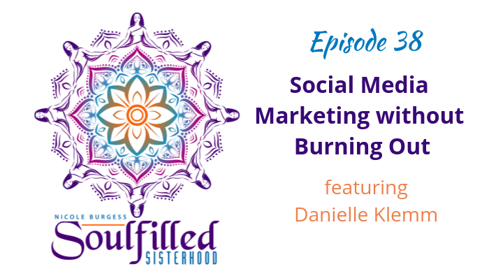 Ep 38: Social Media Marketing without Burning Out