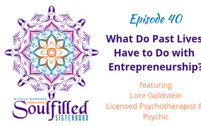 Ep 40: What Do Past Lives Have to Do with Entrepreneurship?
