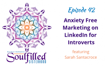 Ep 42:Anxiety Free Marketing on LinkedIn for Introverts