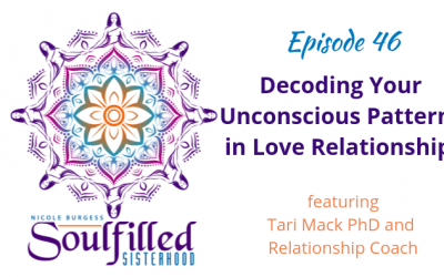 Ep 46: Decoding Unconscious Patterns in Love Relationships