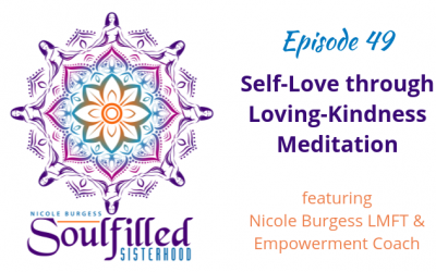 Ep 49: Cultivating Self-Love and Compassion through Loving-Kindness Meditation