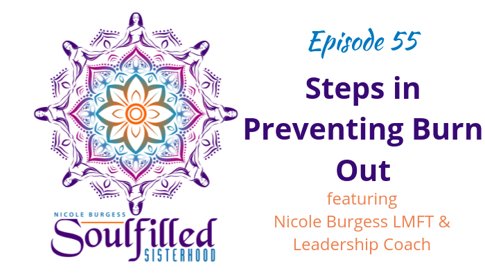 Ep 55: Steps in Preventing Burnout for Introverted HSPs