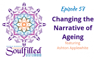 Ep 57: Changing the Narrative of Ageing with Ashton Applewhite