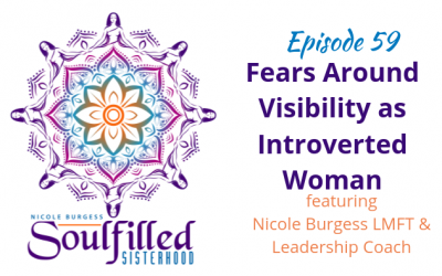 Ep 59: Fears Around Visibility as Introverted Woman