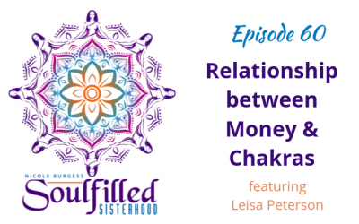 Ep 60: Women's Relationship between Money and Chakras