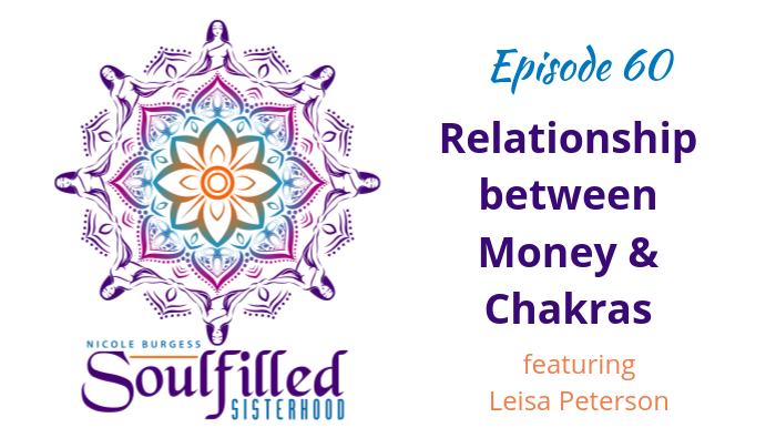 Women's Relationship between Money and Chakras with Leisa Peterson (1)