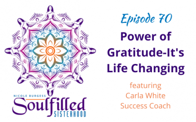 Ep 70: Power of Gratitude-It's Life Changing