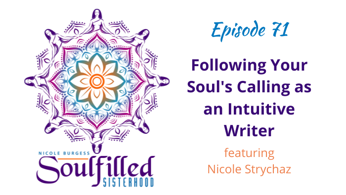 Ep 71: Following Soul's Calling as an Intuitive Writer