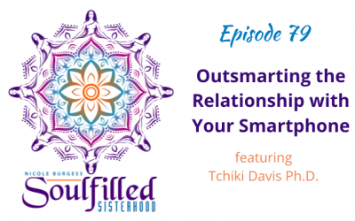 Ep 79: Outsmarting the Relationship with Your Smartphone
