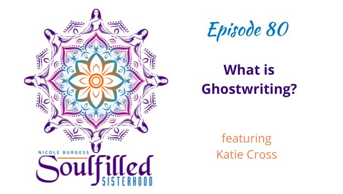 Ep 80 What is Ghostwriting w Katie Cross