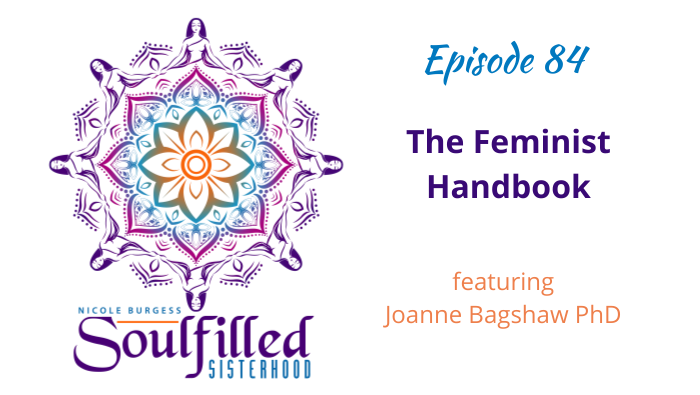 Ep 84 The Feminist Handbook by Joanne Bagshaw PhD