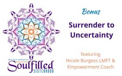 Bonus: Surrender to Uncertainty