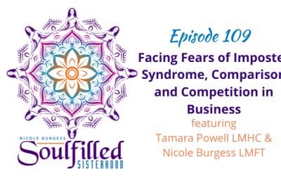 Ep 109: Facing Fears on Imposter Syndrome, Comparison and Competition in Business