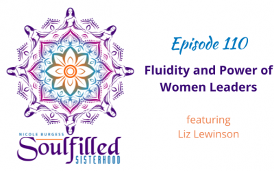 Ep 110: Fluidity and Power of Women Leaders