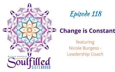 Ep 118: Change is Constant