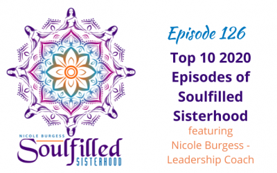 Ep 126: Top 10 2020 Episodes Downloaded on Soulfilled Sisterhood