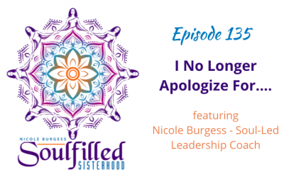 Ep 135: I No Longer Apologize For…